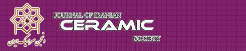 Journal of Iranian Ceramic Society